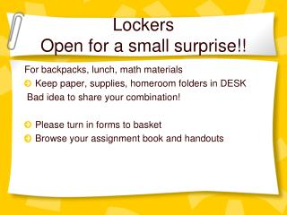 Lockers Open for a small surprise!!