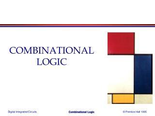 COMBINATIONAL LOGIC