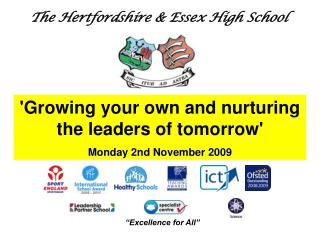 The Hertfordshire & Essex High School