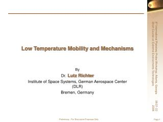 Low Temperature Mobility and Mechanisms