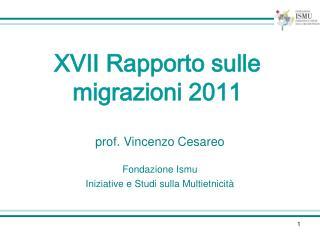 prof. Vincenzo Cesareo  Fondazione Ismu  Iniziative e Studi sulla Multietnicit�