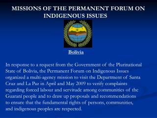 MISSIONS OF THE PERMANENT FORUM ON                           INDIGENOUS ISSUES Bolivia