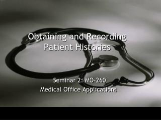 Obtaining and Recording Patient Histories