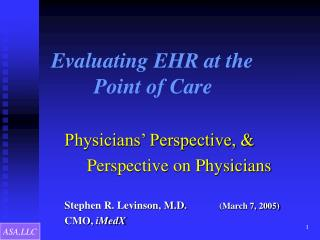 Evaluating EHR at the          Point of Care