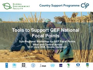 Sub-Regional Workshop for GEF Focal Points