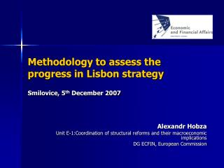 Methodology to assess the progress in Lisbon strategy Smilovice, 5 th  December 2007