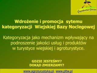 agroturystyka.pl ,  pftw.pl