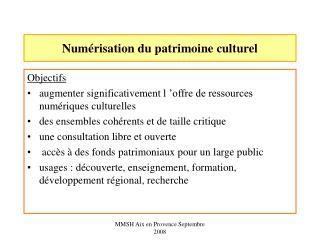 Numérisation du patrimoine culturel
