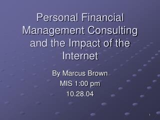 Personal Financial Management Consulting and the Impact of the Internet