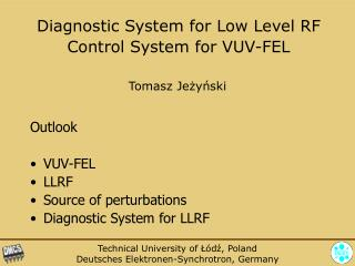 Diagnostic System for  Low Level RF Control System for VUV-FEL