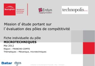 Mai 2012 Région : FRANCHE-COMTE Thématiques : Mécanique, microtechniques