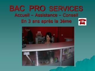 BAC  PRO   SERVICES