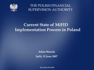 Current State of MiFID Implementation Pro c ess in Poland