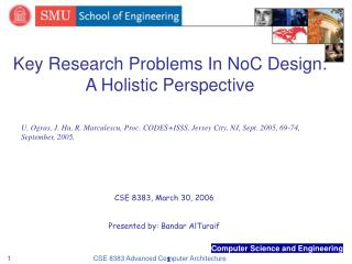 Key Research Problems In NoC Design: A Holistic Perspective