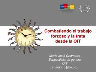 Mar�a Jos� Chamorro Especialista de g�nero OIT chamorro@ilo