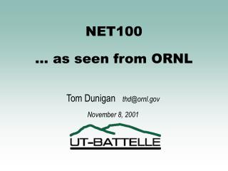 NET100 … as seen from ORNL