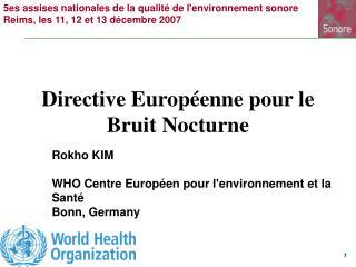 Directive Europ enne pour le Bruit Nocturne