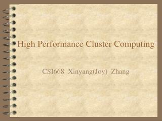 High Performance Cluster Computing