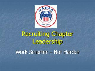 Recruiting Chapter Leadership