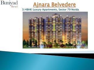 Ajnara Belvedere sector 79 Noida