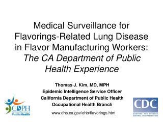 Thomas J. Kim, MD, MPH Epidemic Intelligence Service Officer