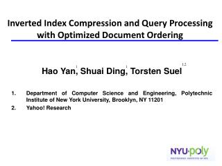 Inverted Index Compression and Query Processing with Optimized Document Ordering