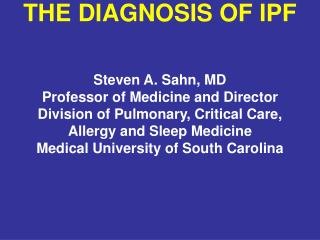 THE DIAGNOSIS OF IPF