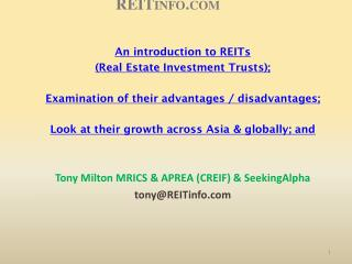 An introduction to REITs  (Real Estate Investment Trusts);