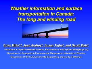 Weather information and surface transportation in Canada:  The long and winding road