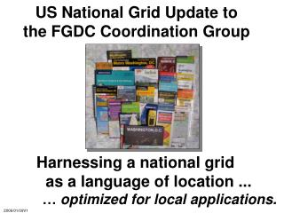 US National Grid Update to  the FGDC Coordination Group