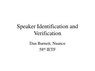 Speaker Identification and Verification