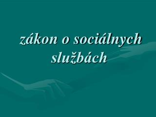 zákon o sociálnych službách