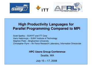 High Productivity Languages for  Parallel Programming Compared to MPI