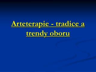 Arteterapie - tradice a trendy oboru