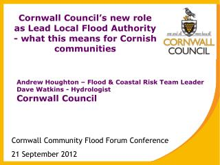 Cornwall Community Flood Forum Conference 21 September 2012