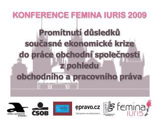 KONFERENCE FEMINA IURIS 2009