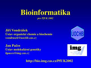 Bioinformatika pro PfUK 2002