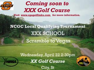 Coming soon to  XXX Golf Course Visit   cgagolflinks    for more information.
