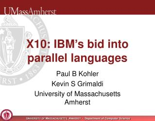 X10: IBM's bid into parallel languages