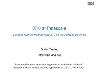 X10 at Petascale Lessons learned from running X10 on the PERCS prototype