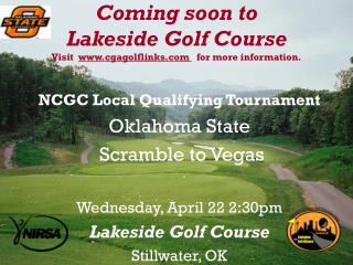 Coming soon to  Lakeside Golf Course Visit   cgagolflinks    for more information.