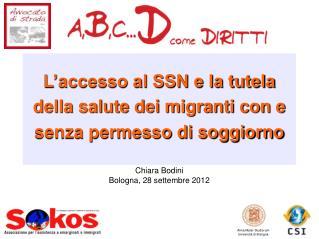 L'accesso al SSN e la tutela della salute dei migranti con e senza permesso di soggiorno