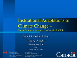 Institutional Adaptations to Climate Change – Social Sciences Research in Canada & Chile