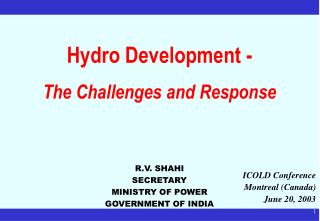 Hydro Development -  The Challenges and Response