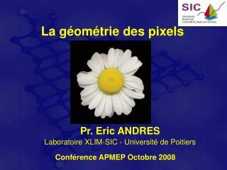 La géométrie des pixels