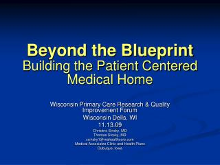 Beyond the Blueprint  Building the Patient Centered Medical Home