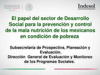 El papel del sector de Desarrollo  Social para la prevención y control