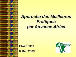 Approche des Meilleures Pratiques  par Advance Africa