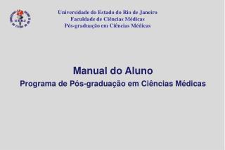 Universidade do Estado do Rio de Janeiro Faculdade de Ciências Médicas