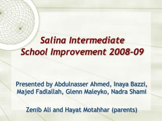 Salina Intermediate  School Improvement 2008-09